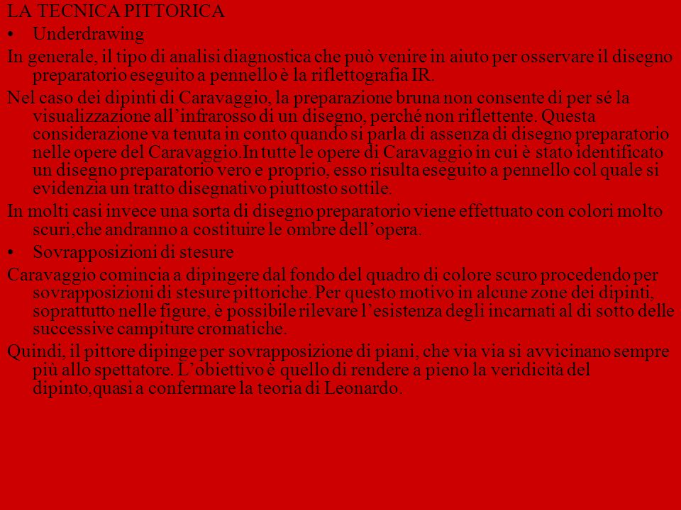 LA TECNICA PITTORICA Underdrawing.