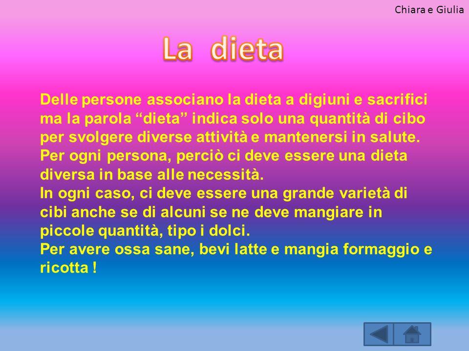 Chiara e Giulia La dieta.