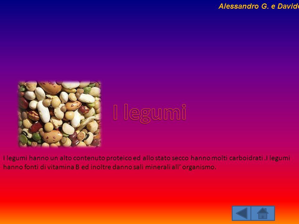 I legumi Alessandro G. e Davide