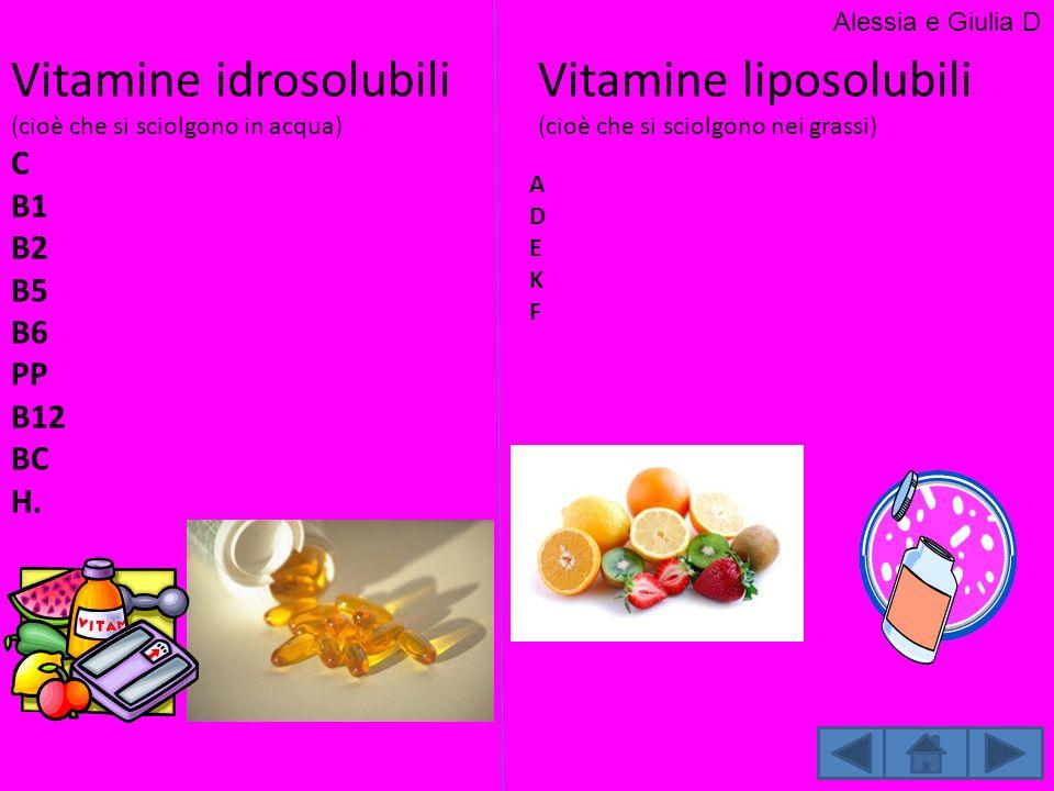 Vitamine idrosolubili Vitamine liposolubili