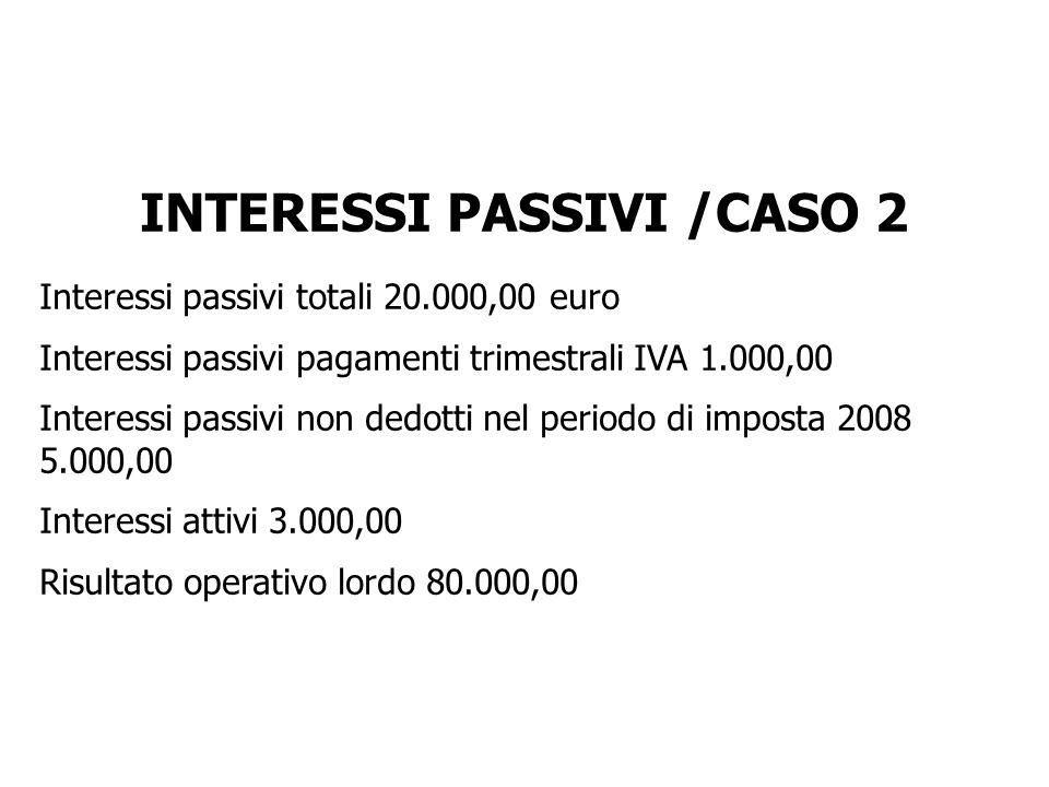 INTERESSI PASSIVI /CASO 2