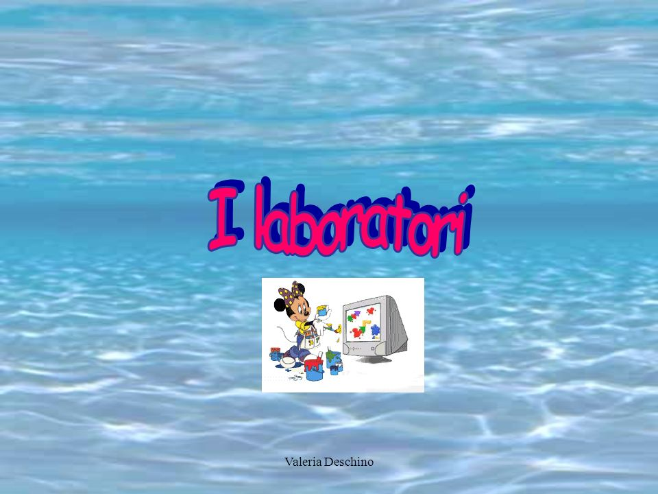I laboratori Valeria Deschino