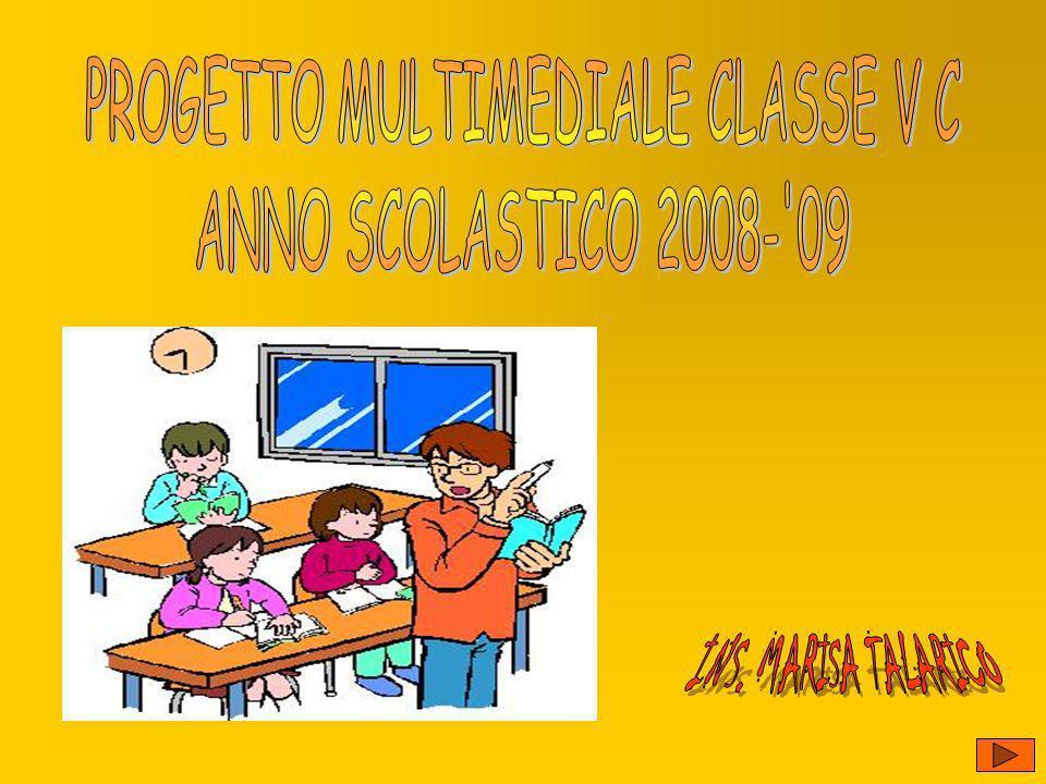 PROGETTO MULTIMEDIALE CLASSE V C