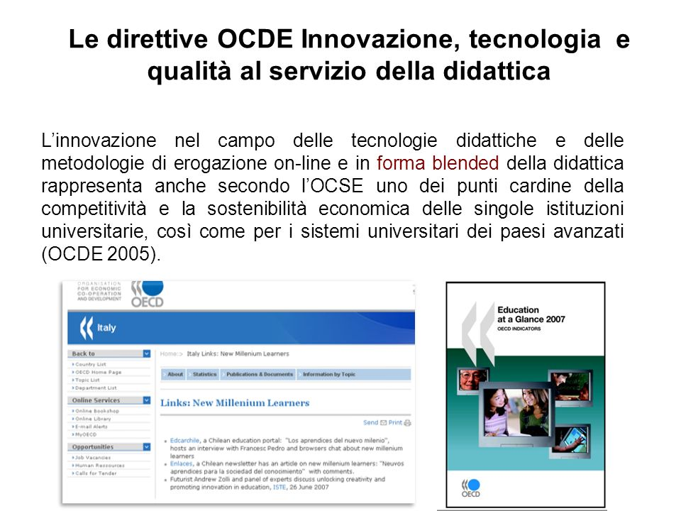 Le direttive OCDE Innovazione, tecnologia e qualità al servizio della didattica