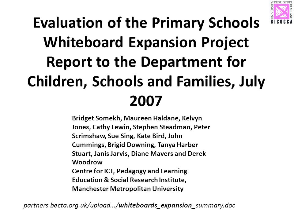 Evaluation of the Primary Schools Whiteboard Expansion Project Report to the Department for Children, Schools and Families, July 2007