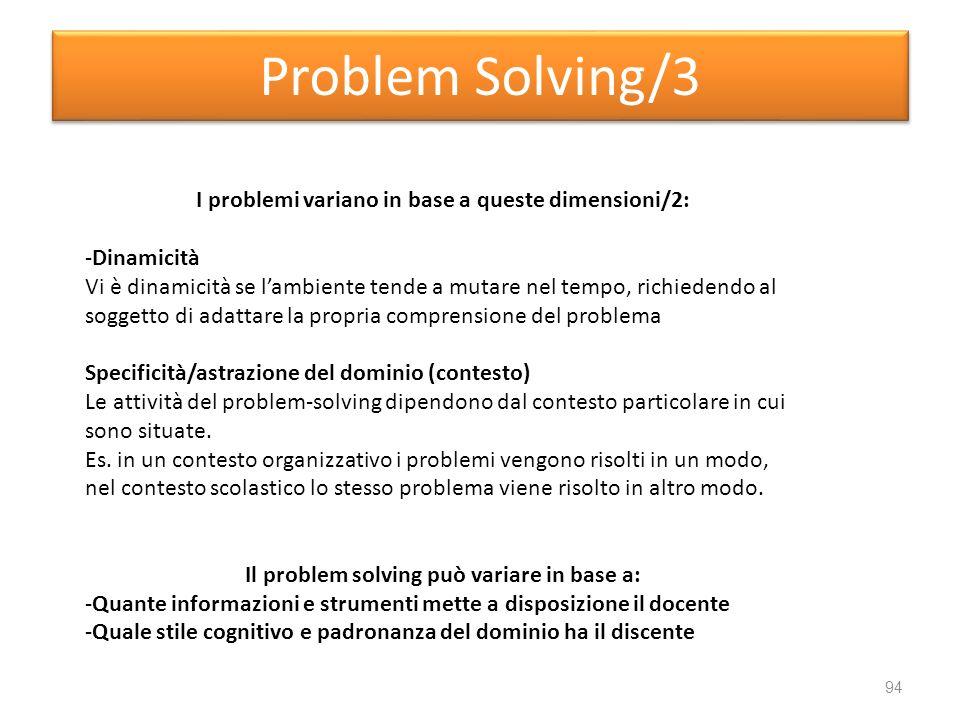 Problem Solving/3 I problemi variano in base a queste dimensioni/2: