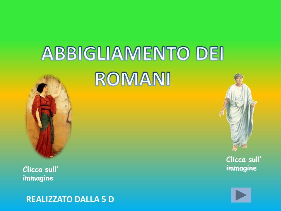 ABBIGLIAMENTO DEI ROMANI