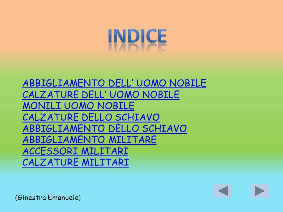 INDICE ABBIGLIAMENTO DELL' UOMO NOBILE CALZATURE DELL' UOMO NOBILE