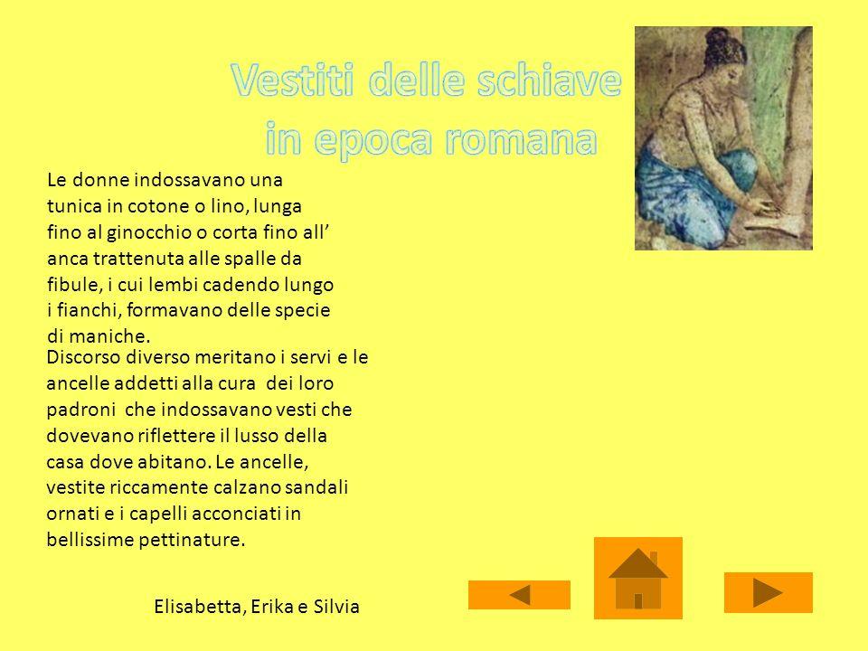 Vestiti delle schiave in epoca romana