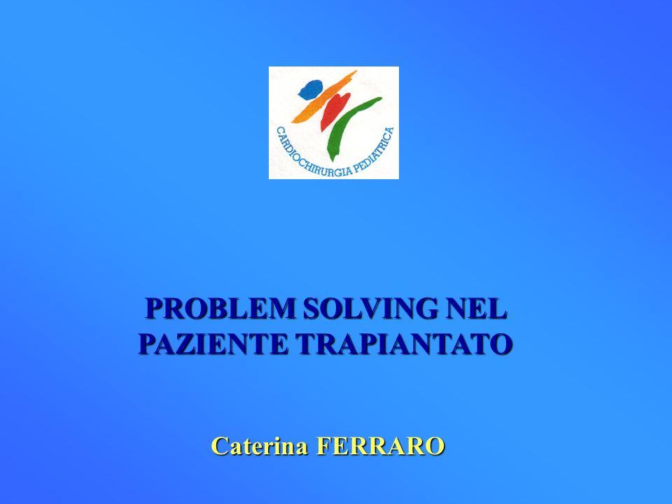 PROBLEM SOLVING NEL PAZIENTE TRAPIANTATO