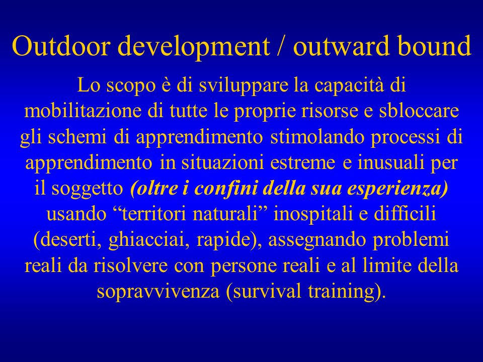 Outdoor development / outward bound