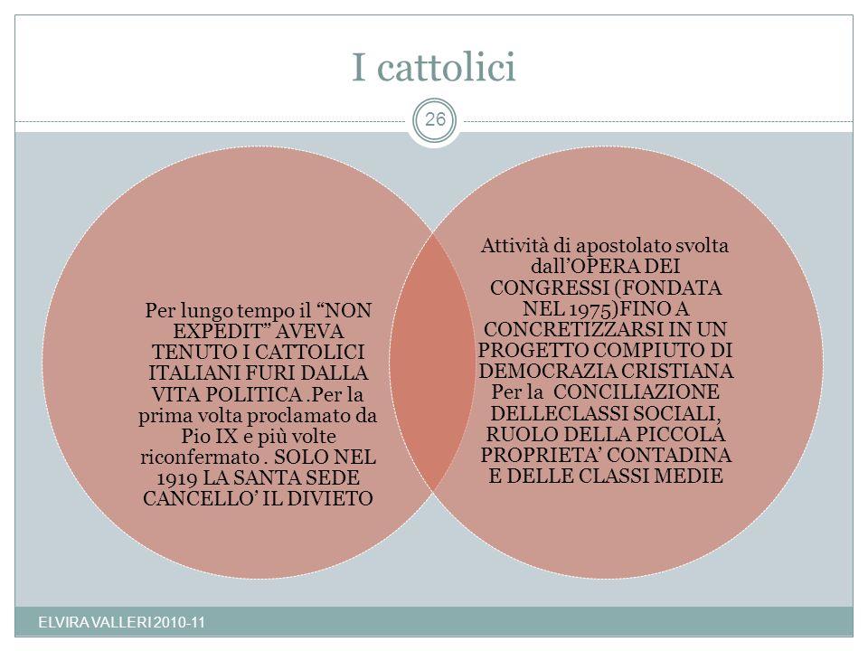 I cattolici ELVIRA VALLERI 2010-11