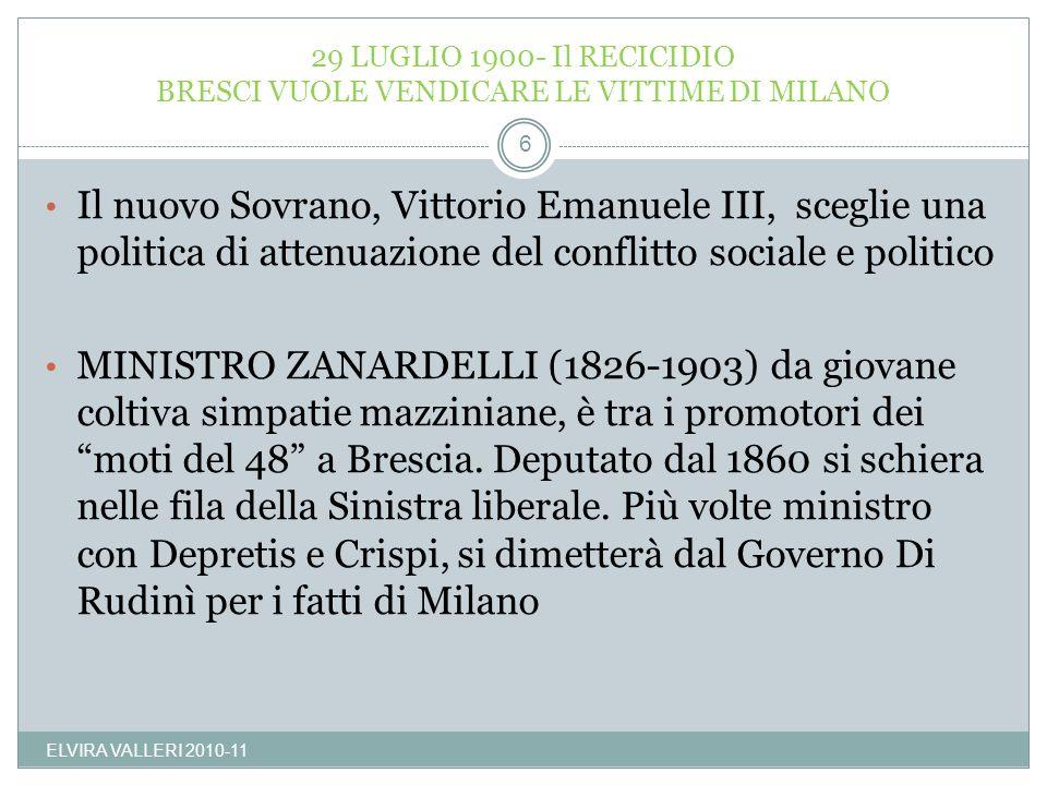 29 LUGLIO 1900- Il RECICIDIO BRESCI VUOLE VENDICARE LE VITTIME DI MILANO
