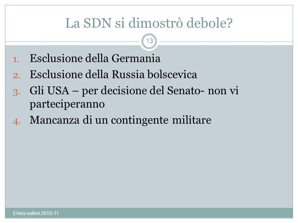 La SDN si dimostrò debole