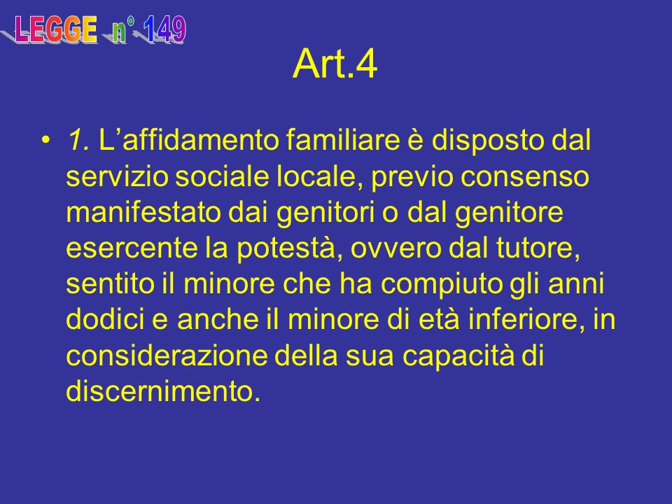 LEGGE n° 149 Art.4.