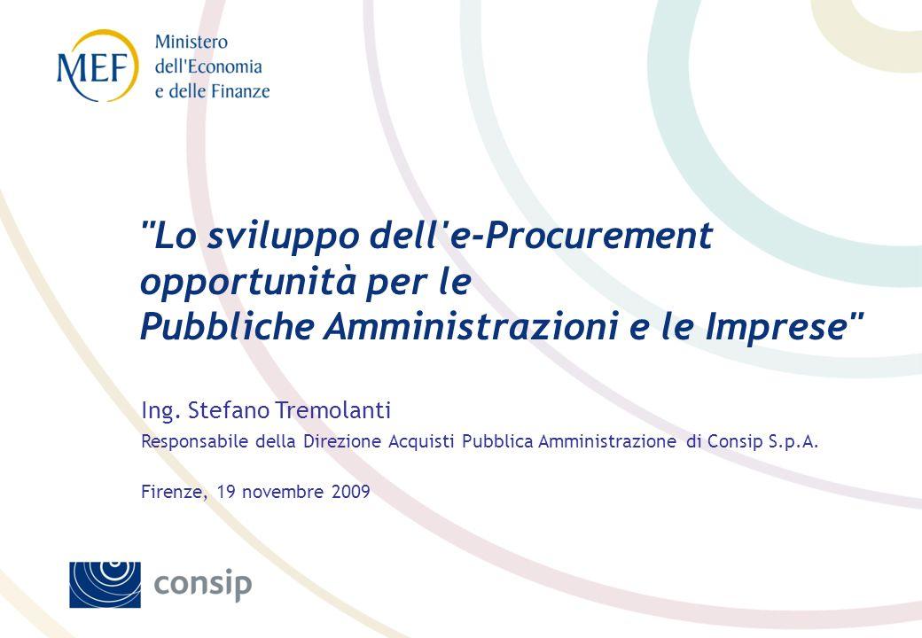 Lo sviluppo dell e-Procurement opportunità per le Pubbliche Amministrazioni e le Imprese