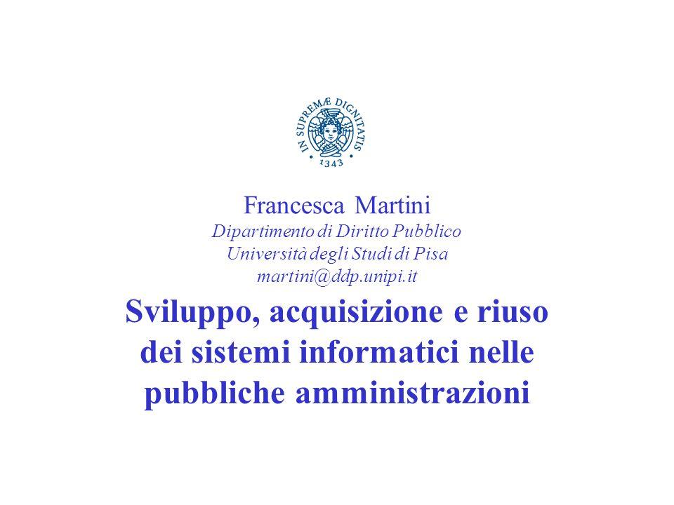 Francesca Martini Dipartimento di Diritto Pubblico Università degli Studi di Pisa martini@ddp.unipi.it