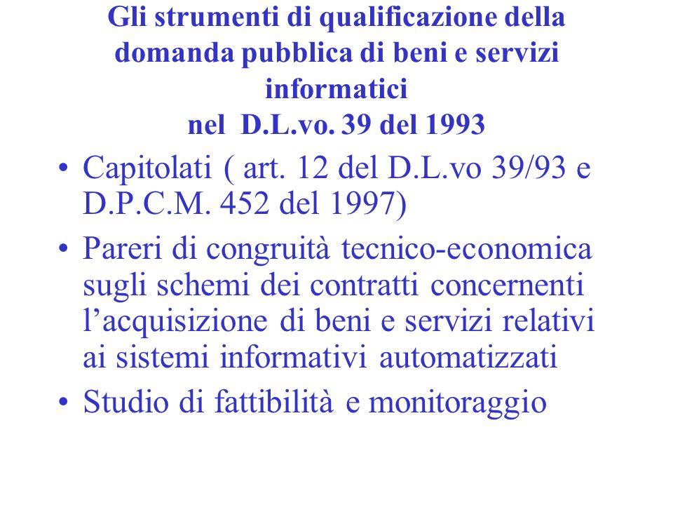 Capitolati ( art. 12 del D.L.vo 39/93 e D.P.C.M. 452 del 1997)
