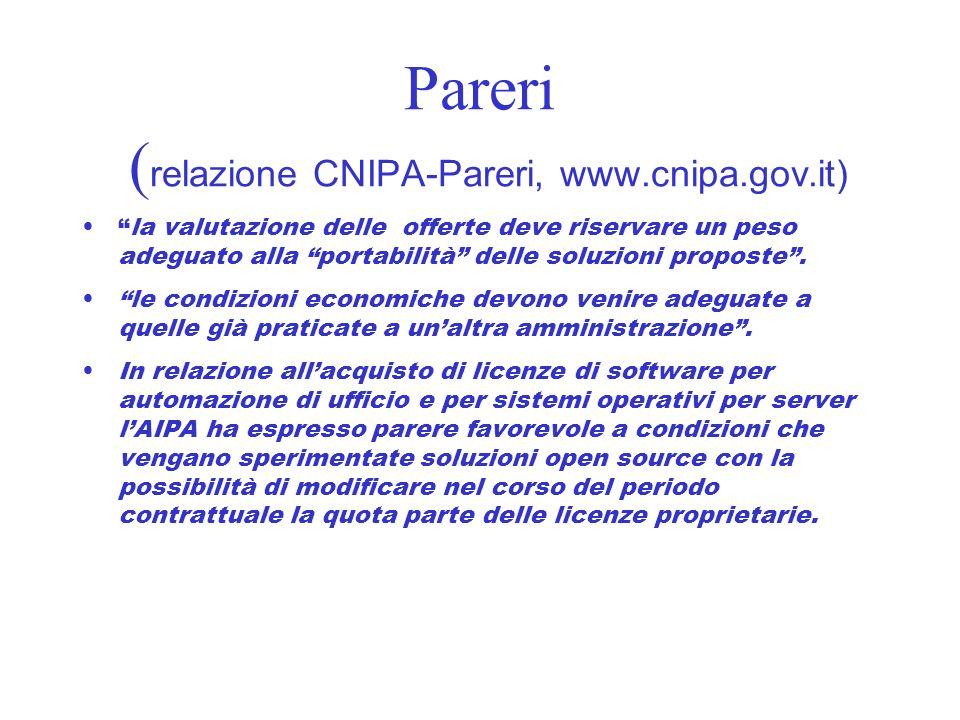 Pareri (relazione CNIPA-Pareri, www.cnipa.gov.it)