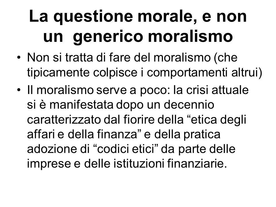 La questione morale, e non un generico moralismo