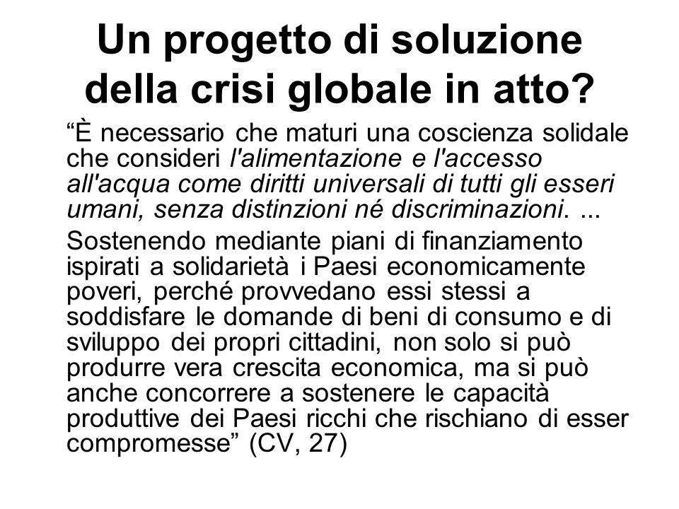 Un progetto di soluzione della crisi globale in atto