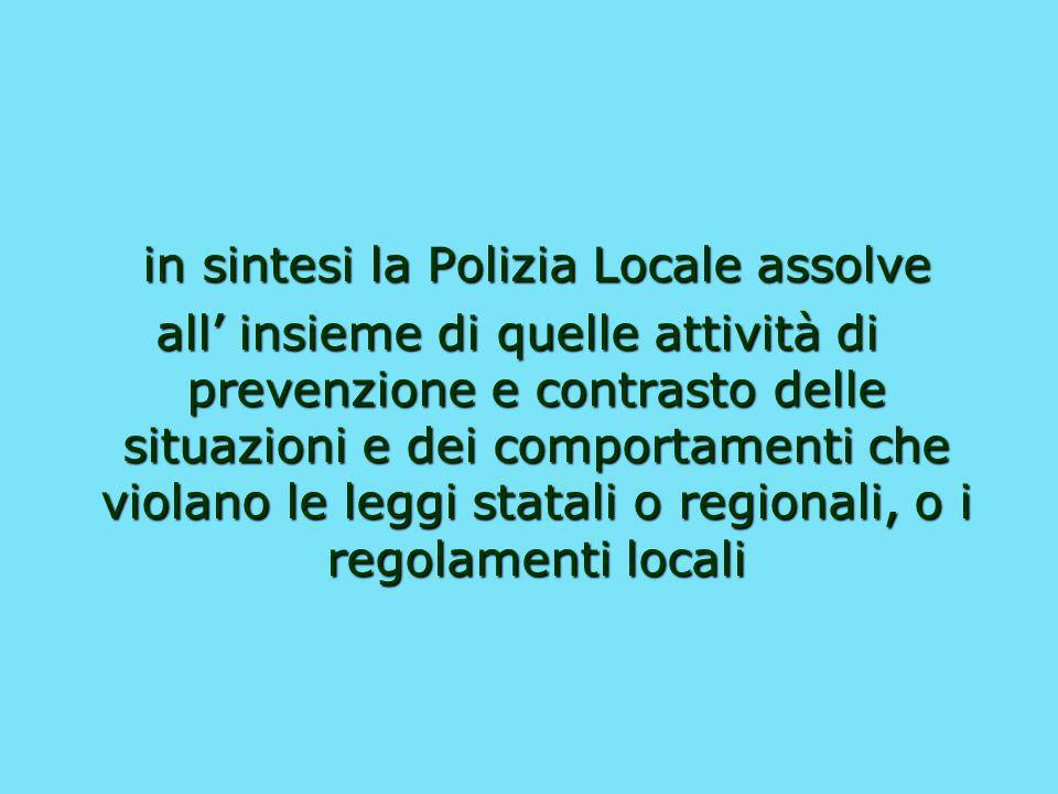 in sintesi la Polizia Locale assolve