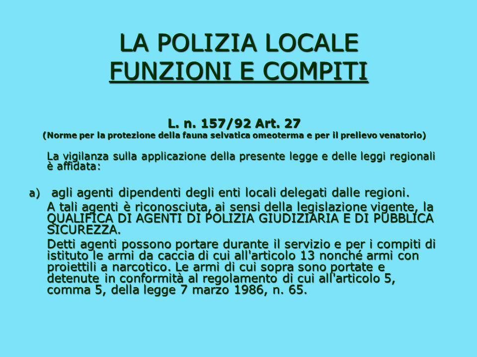 LA POLIZIA LOCALE FUNZIONI E COMPITI