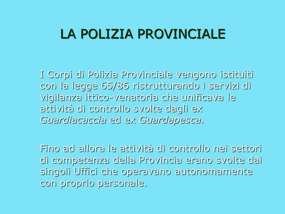 LA POLIZIA PROVINCIALE