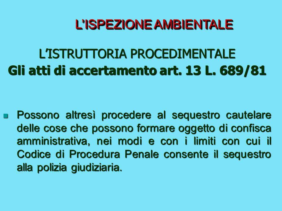 Gli atti di accertamento art. 13 L. 689/81