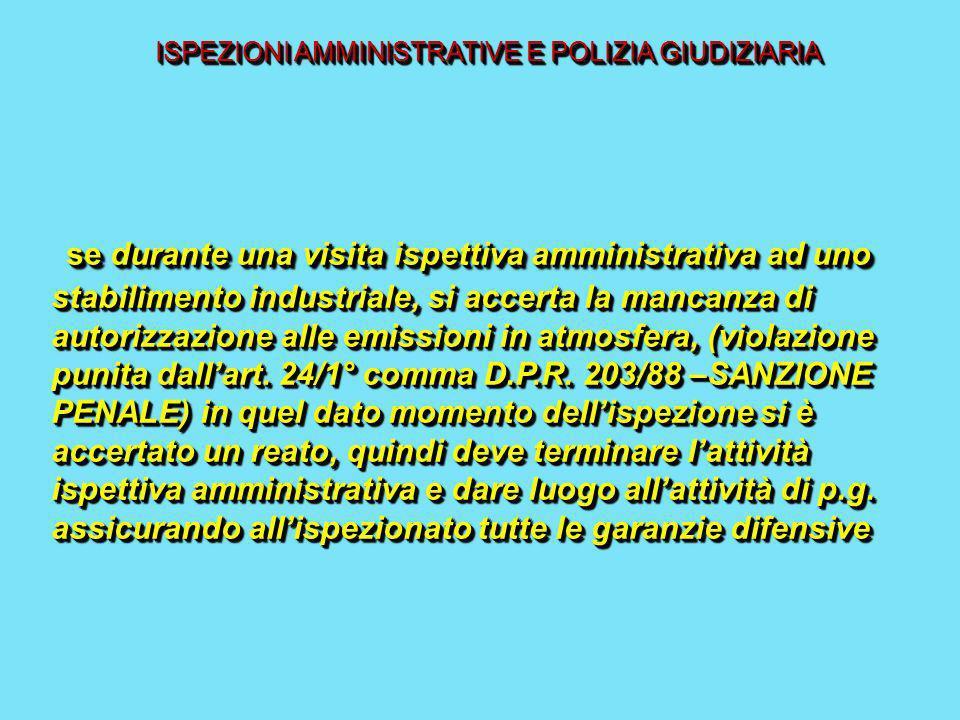 ISPEZIONI AMMINISTRATIVE E POLIZIA GIUDIZIARIA