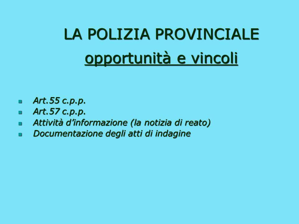 LA POLIZIA PROVINCIALE opportunità e vincoli