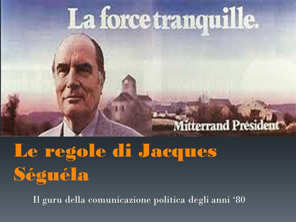 Le regole di Jacques Séguéla