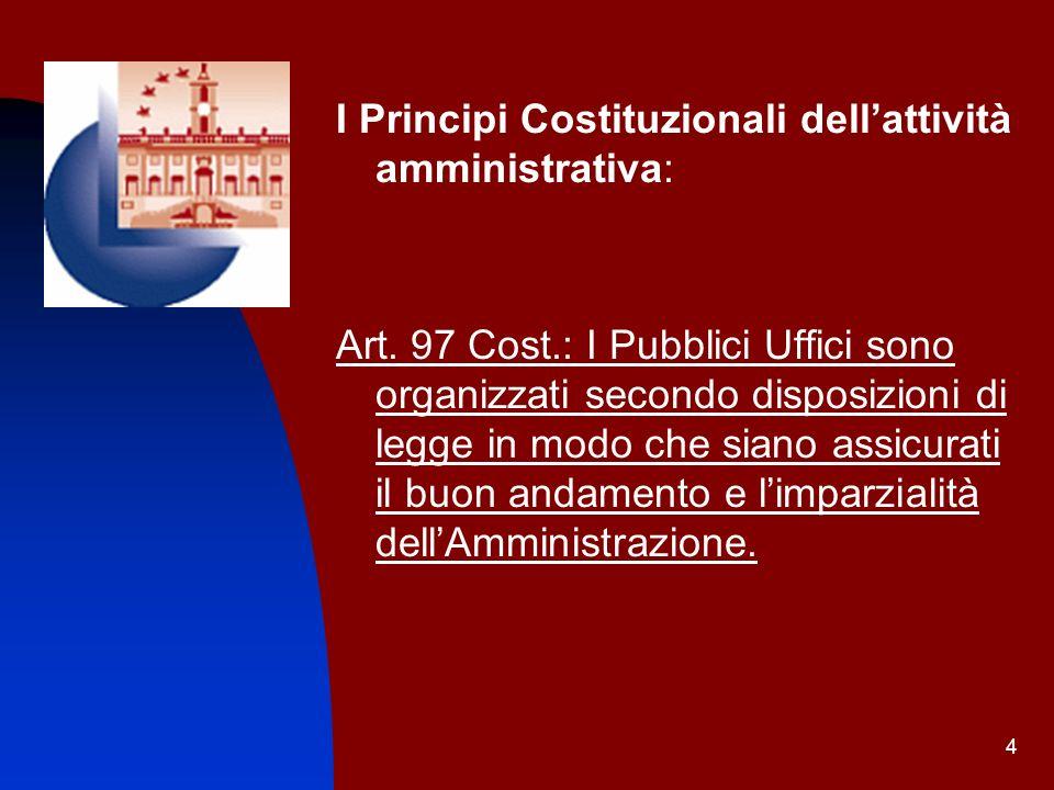 I Principi Costituzionali dell'attività amministrativa: