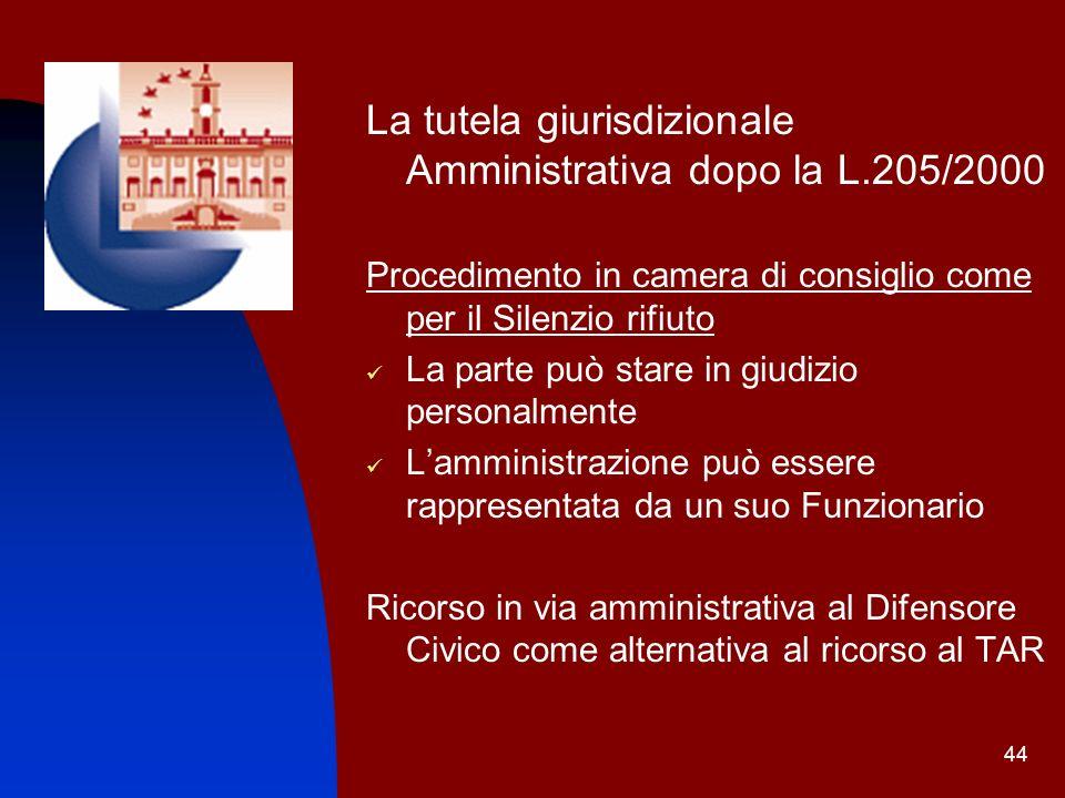 La tutela giurisdizionale Amministrativa dopo la L.205/2000