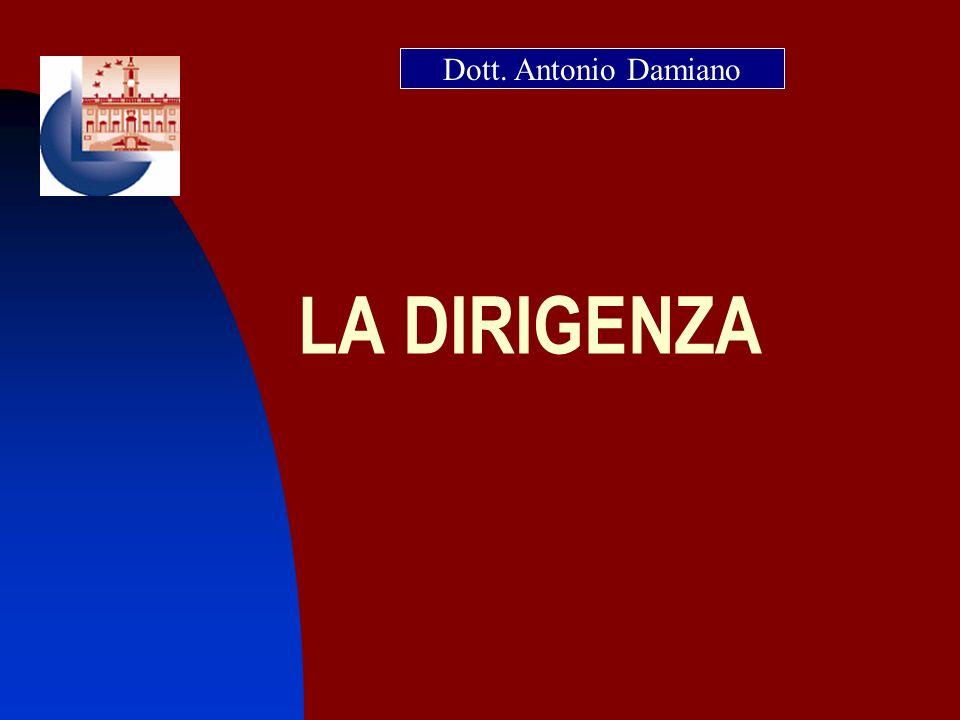 LA DIRIGENZA Dott. Antonio Damiano