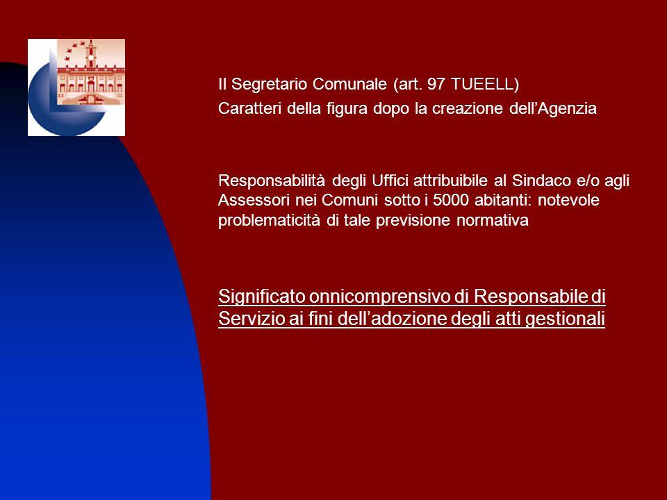 Il Segretario Comunale (art. 97 TUEELL)