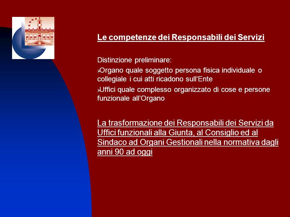 Le competenze dei Responsabili dei Servizi