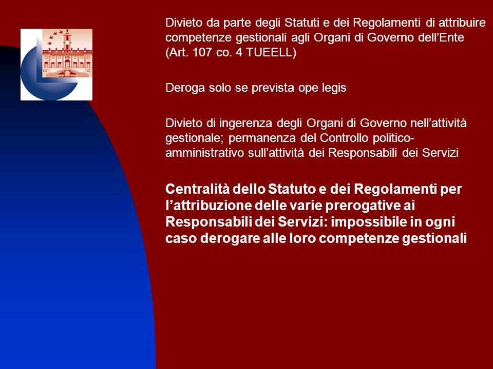 Divieto da parte degli Statuti e dei Regolamenti di attribuire competenze gestionali agli Organi di Governo dell'Ente (Art. 107 co. 4 TUEELL)