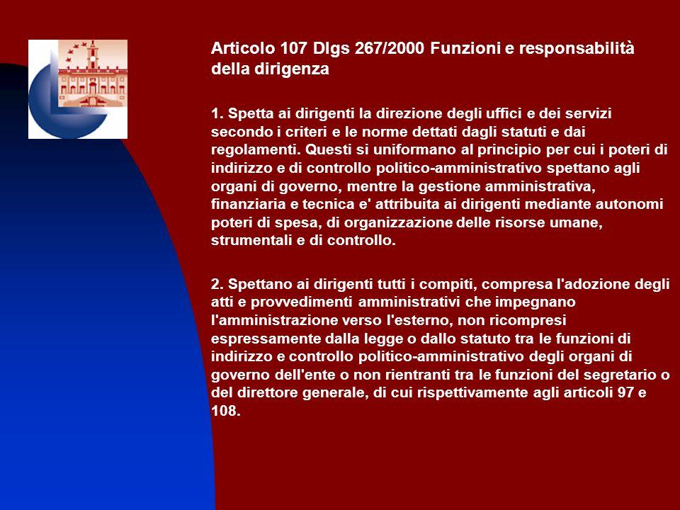 Articolo 107 Dlgs 267/2000 Funzioni e responsabilità della dirigenza