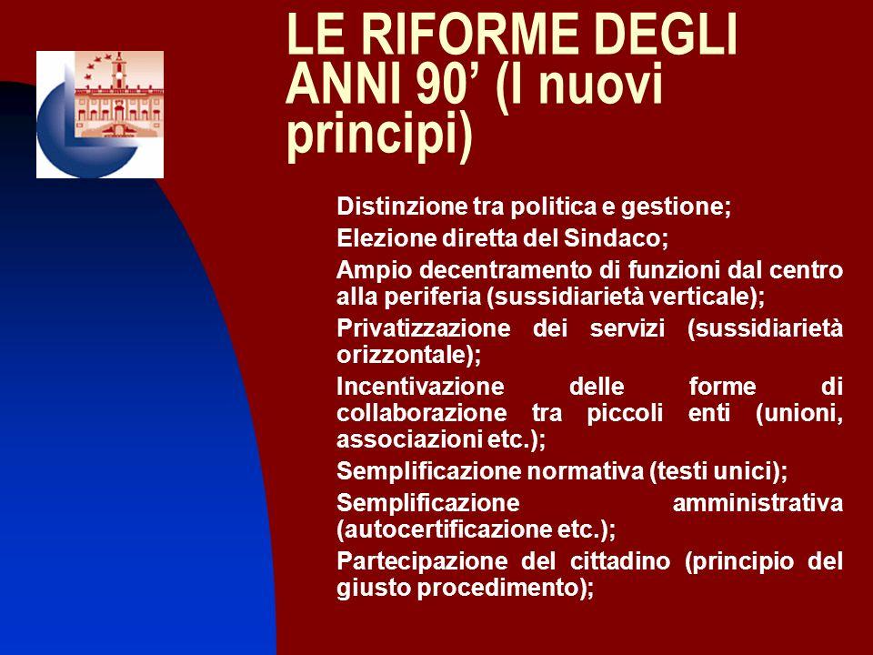 LE RIFORME DEGLI ANNI 90' (I nuovi principi)