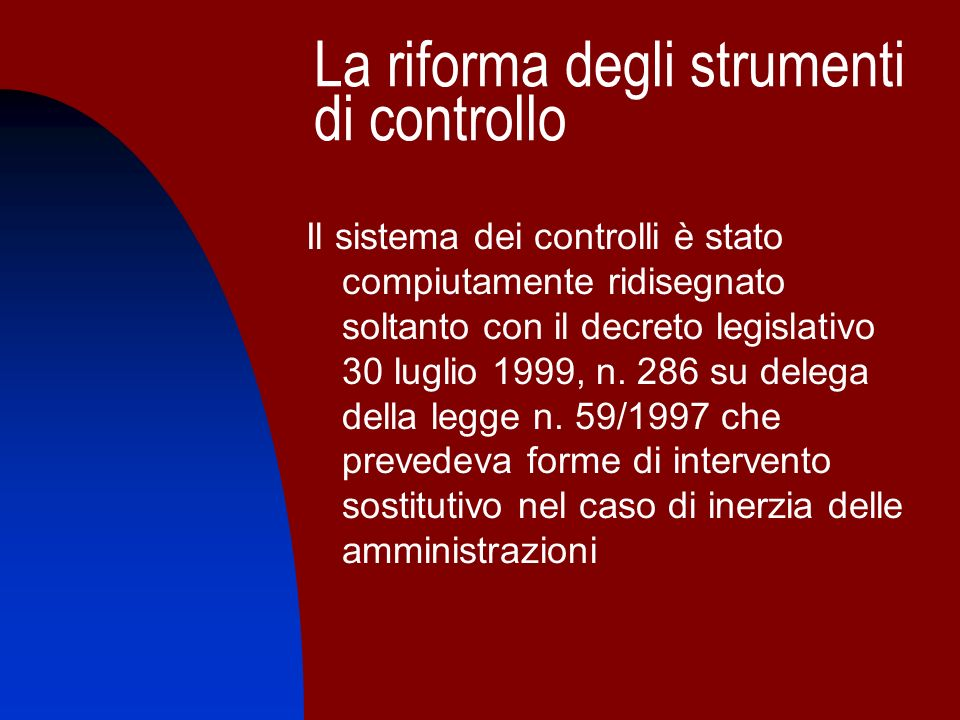 La riforma degli strumenti di controllo