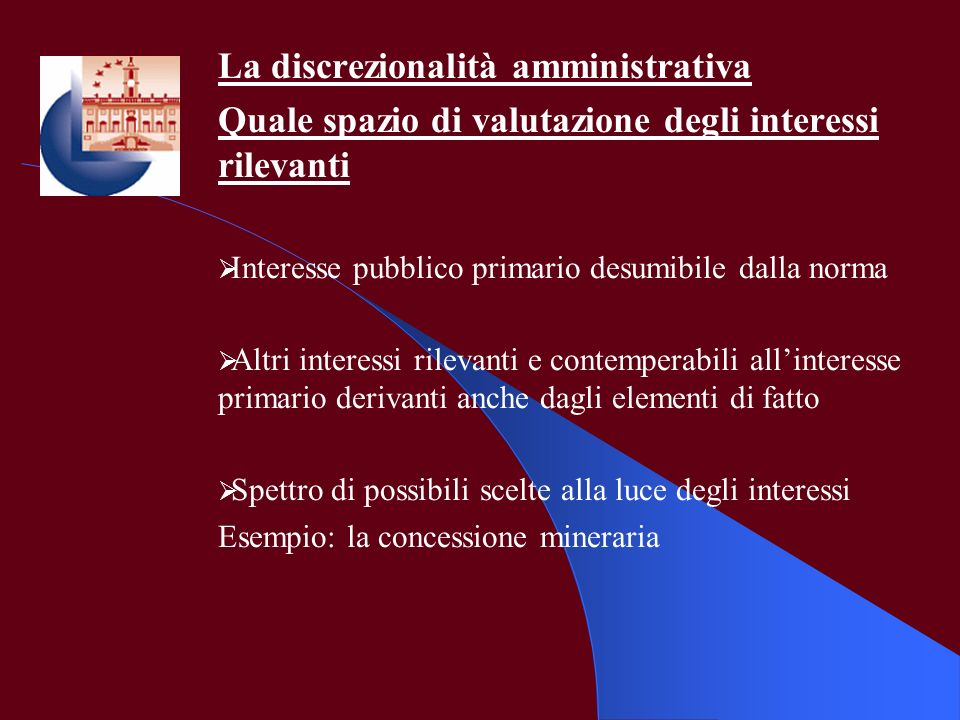 La discrezionalità amministrativa