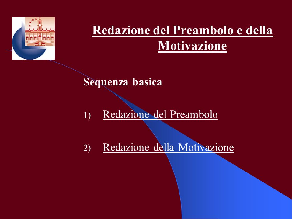 Redazione del Preambolo e della Motivazione