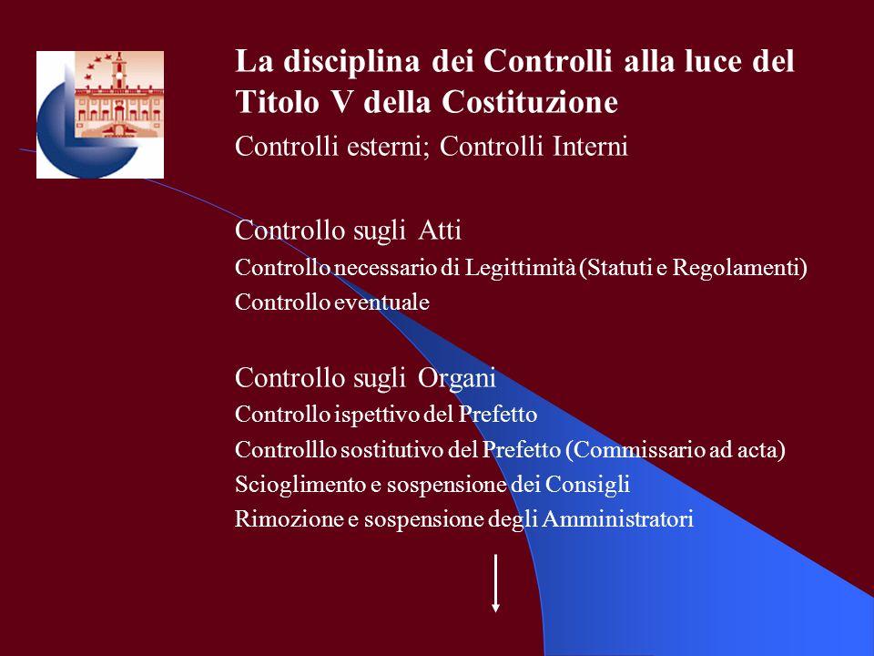 La disciplina dei Controlli alla luce del Titolo V della Costituzione