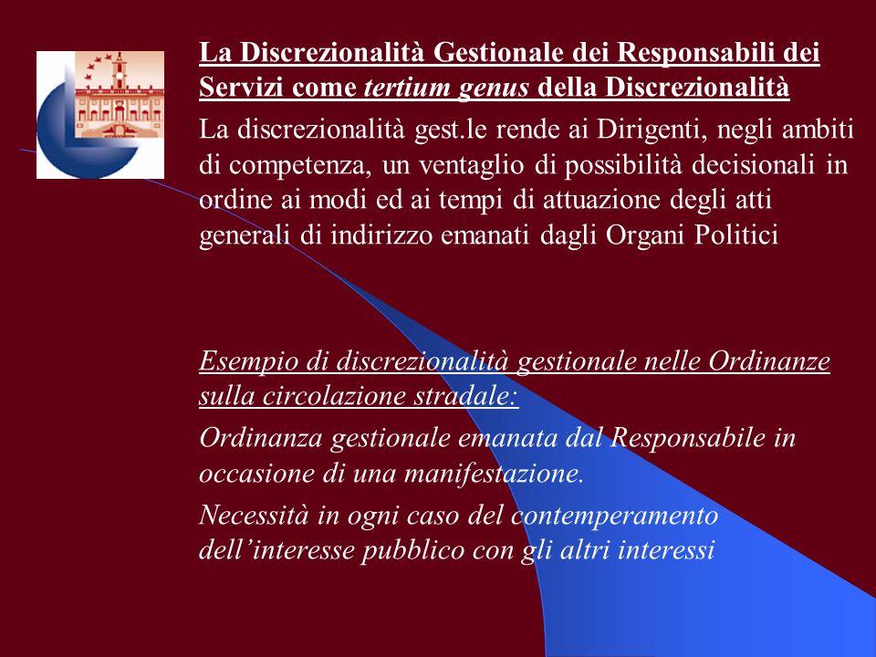 La Discrezionalità Gestionale dei Responsabili dei Servizi come tertium genus della Discrezionalità