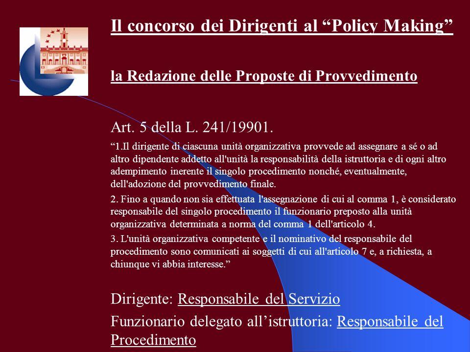 Il concorso dei Dirigenti al Policy Making
