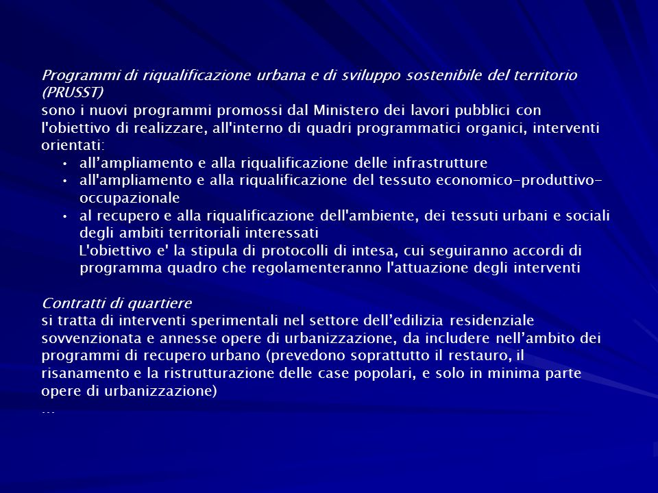 Programmi di riqualificazione urbana e di sviluppo sostenibile del territorio (PRUSST)