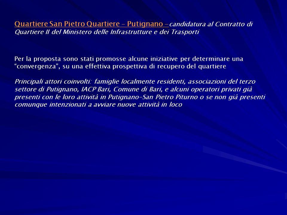 Quartiere San Pietro Quartiere – Putignano -candidatura al Contratto di Quartiere II del Ministero delle Infrastrutture e dei Trasporti