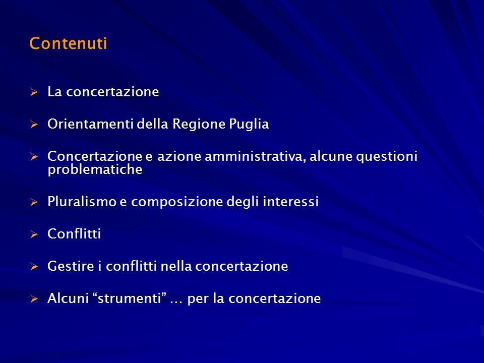 Contenuti La concertazione Orientamenti della Regione Puglia