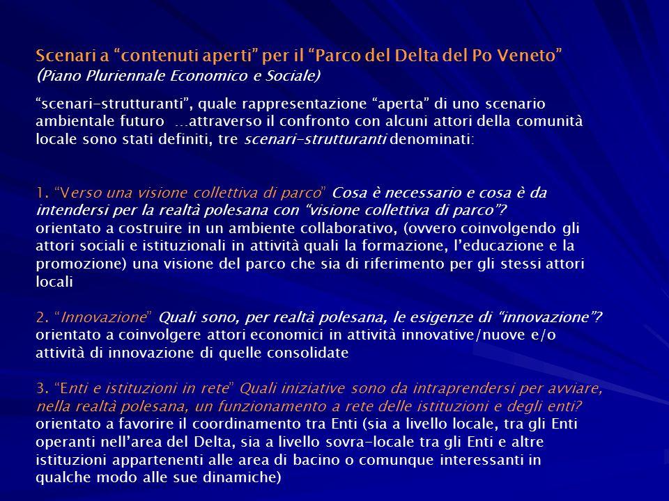 Scenari a contenuti aperti per il Parco del Delta del Po Veneto (Piano Pluriennale Economico e Sociale)